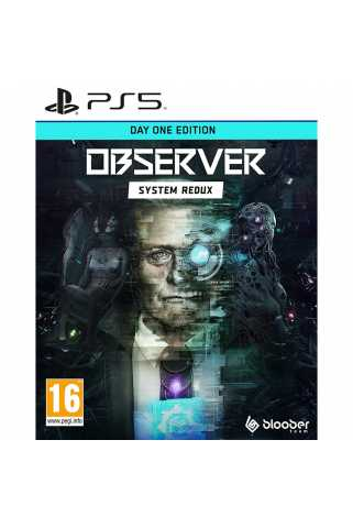Observer: System Redux - Day One Edition [PS5]