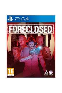 Foreclosed [PS4]