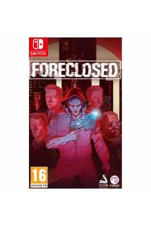 Foreclosed [Switch]
