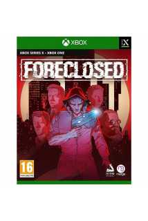 Foreclosed [Xbox One/Xbox Series]