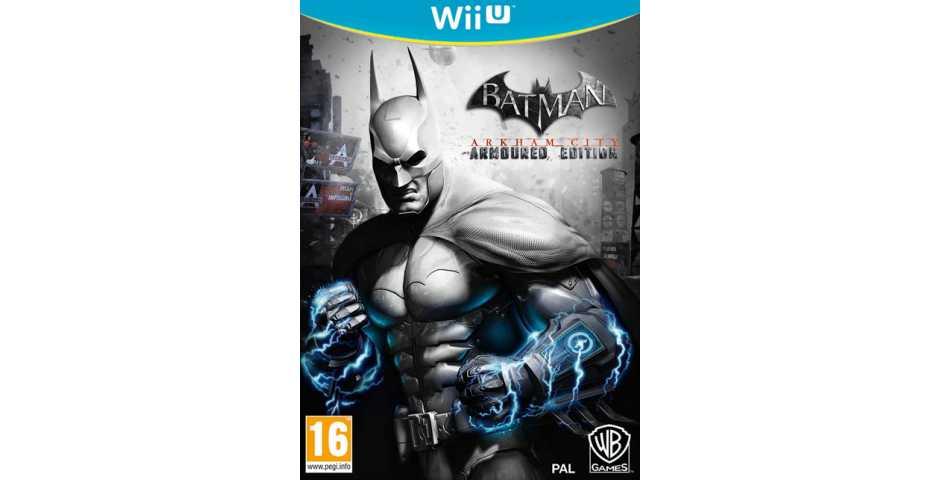 Batman: Arkham City - Armored Edition [WiiU]