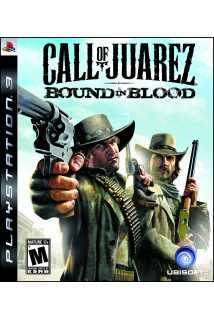 Call of Juarez: Bound in Blood [PS3]